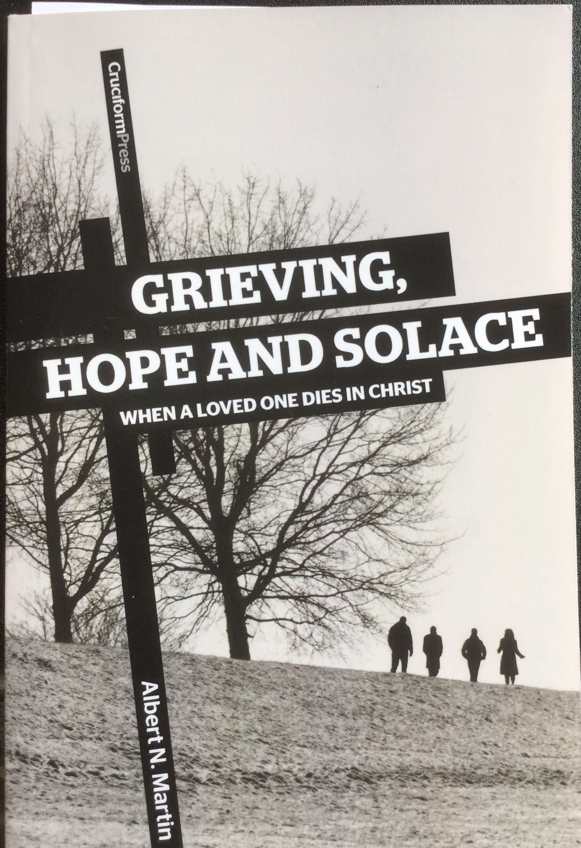 I Was Told The Christian Bookshop Michael Keen Had Ordered Several Copies Of A Book On Grieving By Al Martin Well Known Preacher In Reformed Baptist